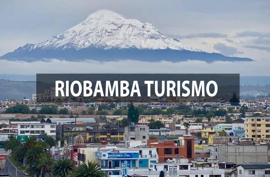 Riobamba Turismo
