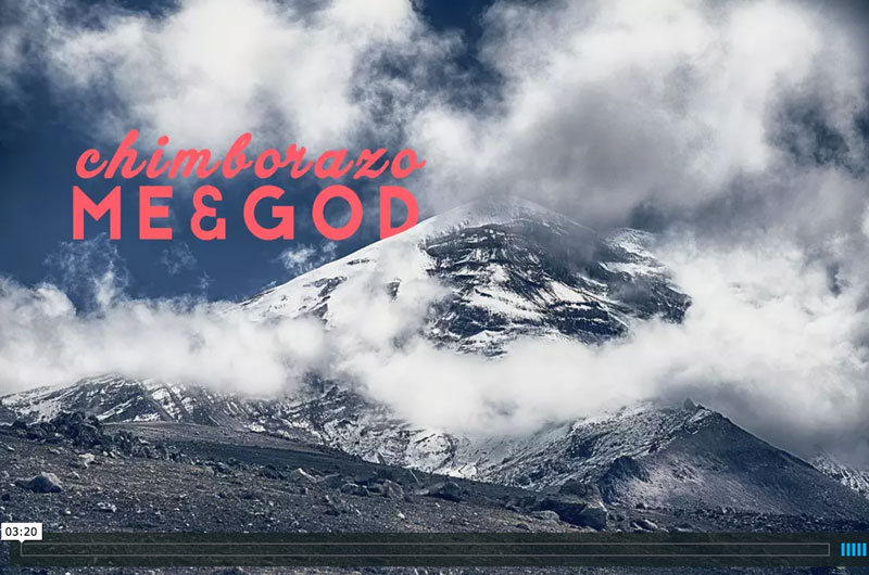 Photo of ★ VIDEO: Chimborazo / Me & God