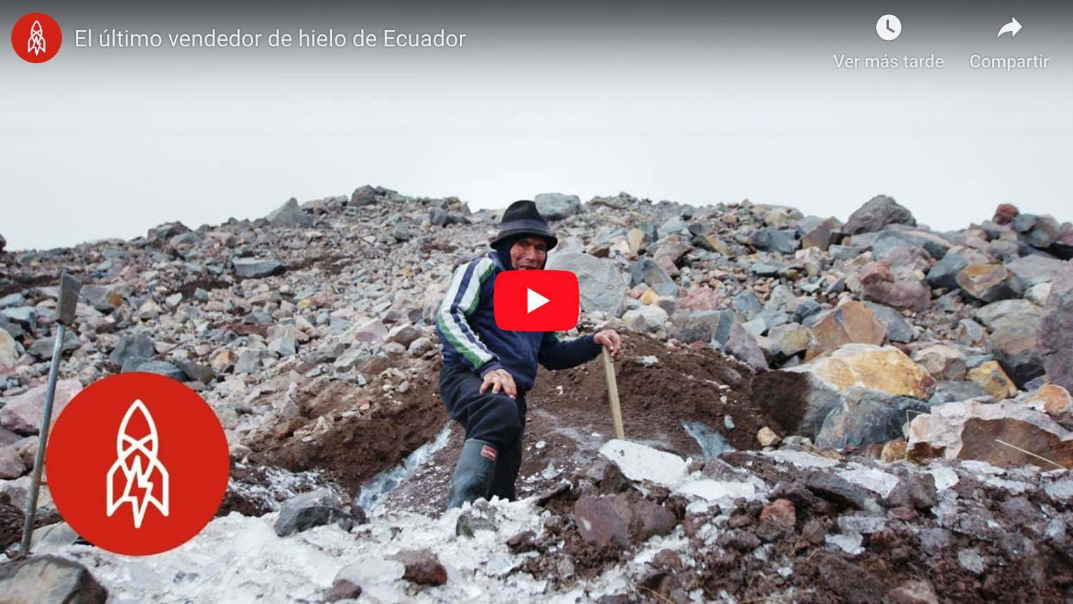 Video: Emotivo Documental del Ultimo Hielero del Chimborazo