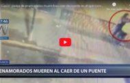 Video:  Una pareja de enamorados cae de un puente y muere ¿DÓNDE OCURRIÓ? ►