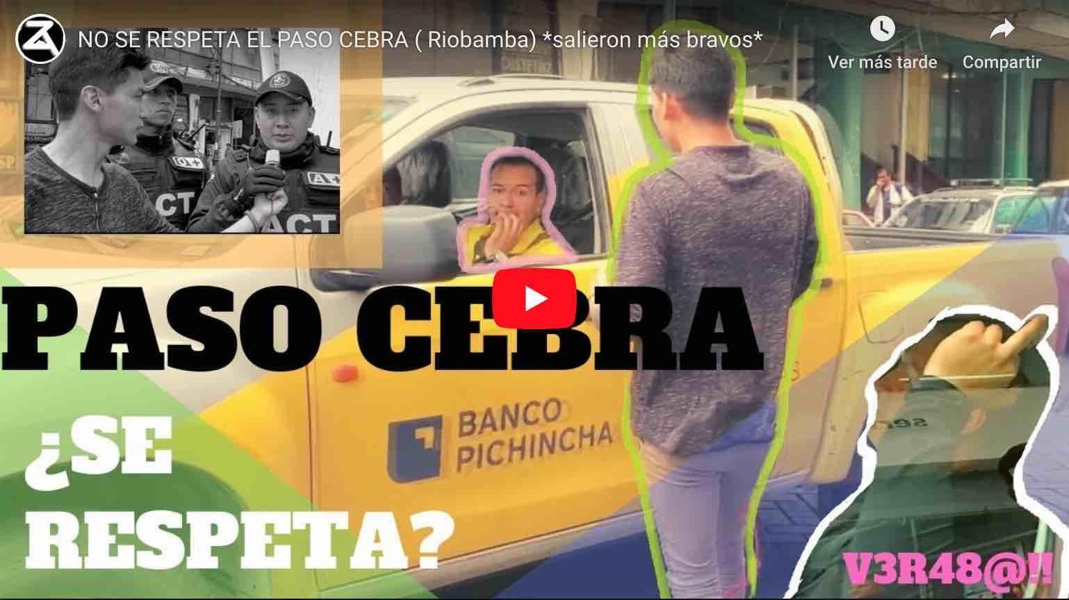 Photo of Video: NO SE RESPETA EL PASO CEBRA ( Riobamba) *salieron más bravos*