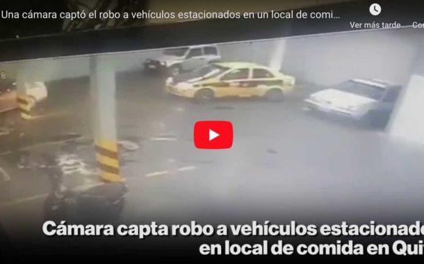Video: Una cámara captó el robo a vehículos estacionados en un local de comida en Quito - El Comercio