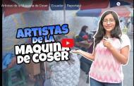 Video: Artistas de la Máquina de Coser │ Riobamba │ Reportaje