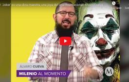 Video:'Joker' es una obra maestra, una joya del cine internacional: Álvaro Cueva