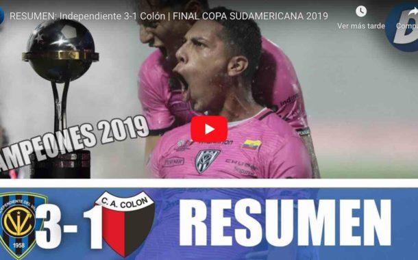Video: RESUMEN: Independiente 3-1 Colón   FINAL COPA SUDAMERICANA 2019