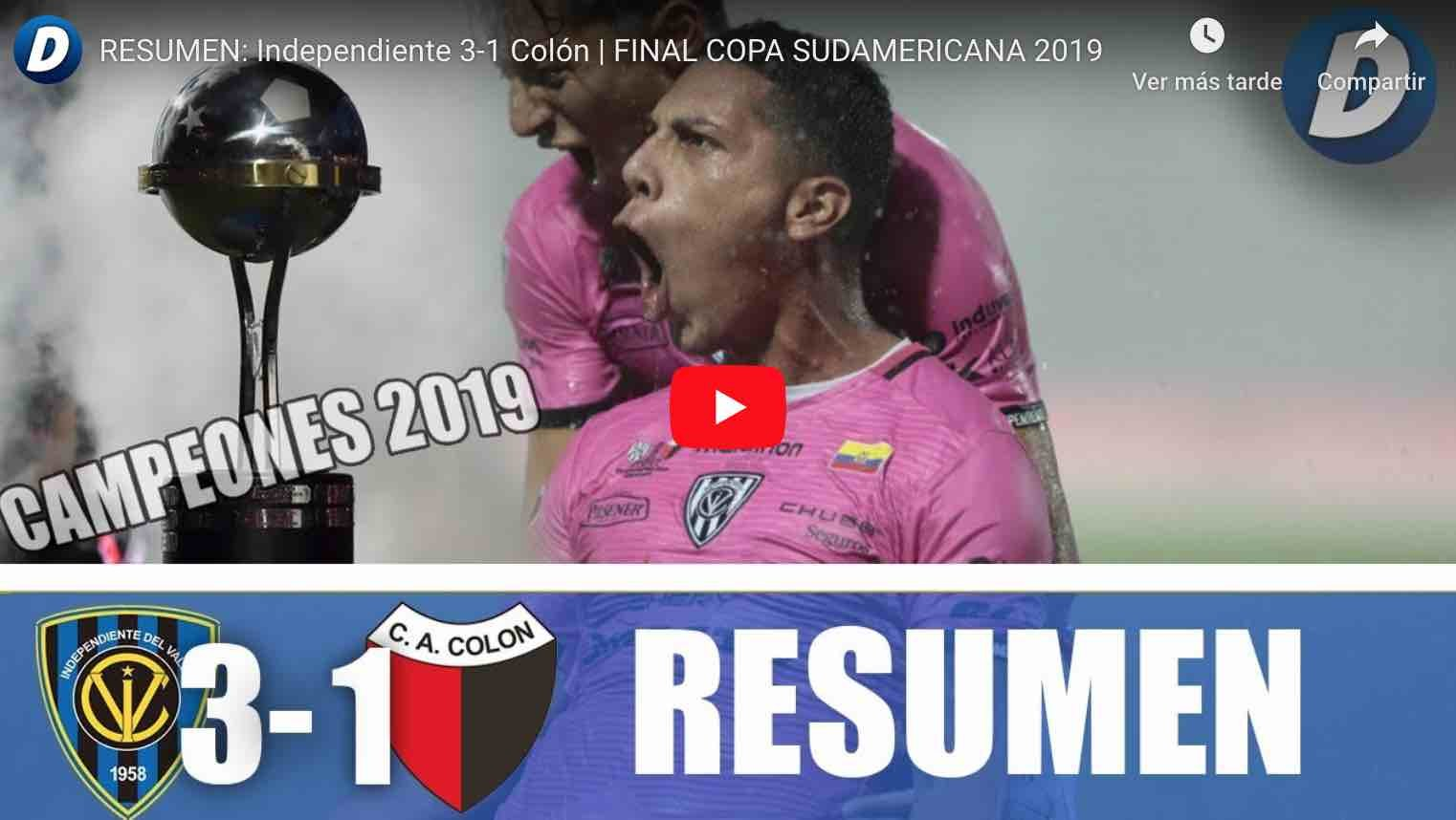Photo of Video: RESUMEN: Independiente 3-1 Colón | FINAL COPA SUDAMERICANA 2019