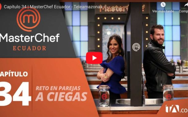 Video: Capítulo 34 | MasterChef Ecuador