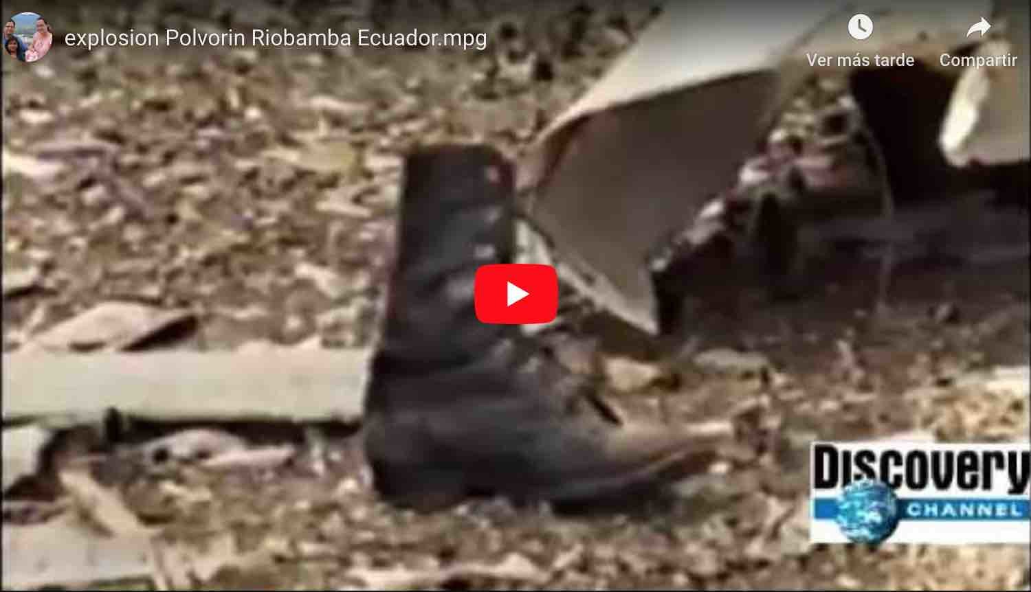 Photo of 🔴 VIDEO | Explosion Polvorín Riobamba – Discovery Chanel