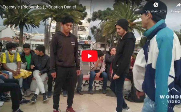 🔴 VIDEO | Freestyle (Riobamba ) //Cristian Daniel