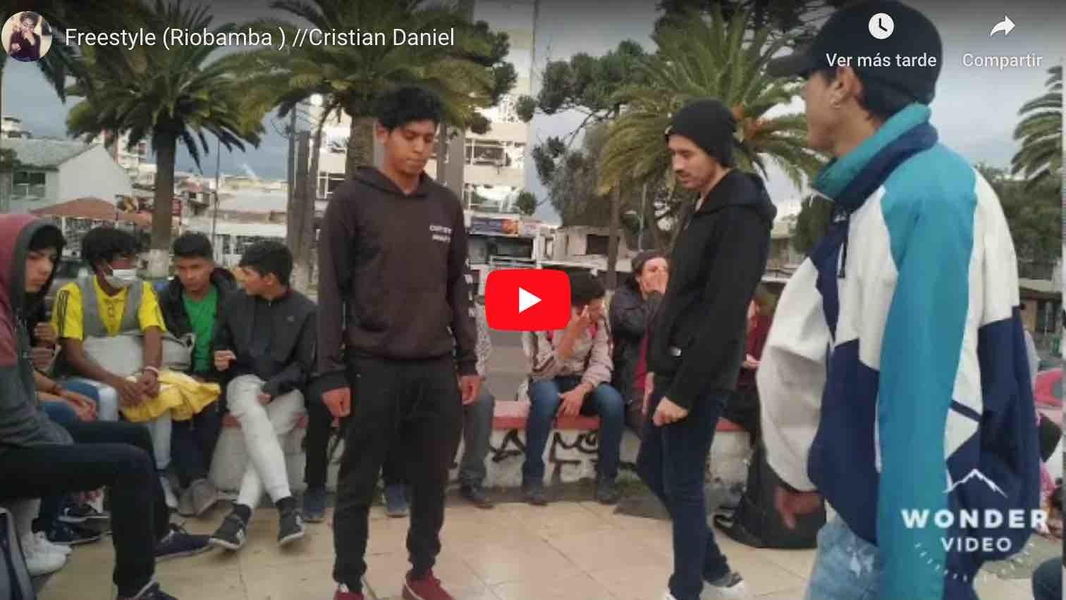 Photo of 🔴 VIDEO | Freestyle (Riobamba ) //Cristian Daniel