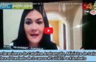 VIDEO: Ministra de Salud sobre el traslado de 2 casos Covid19 a la ciudad de Ambato desde Riobamba