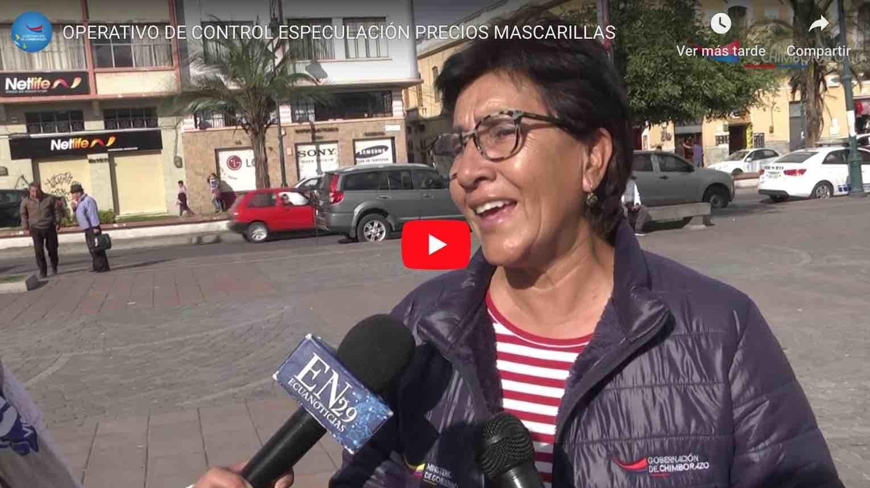 Photo of VIDEO   OPERATIVO DE CONTROL ESPECULACIÓN PRECIOS MASCARILLAS