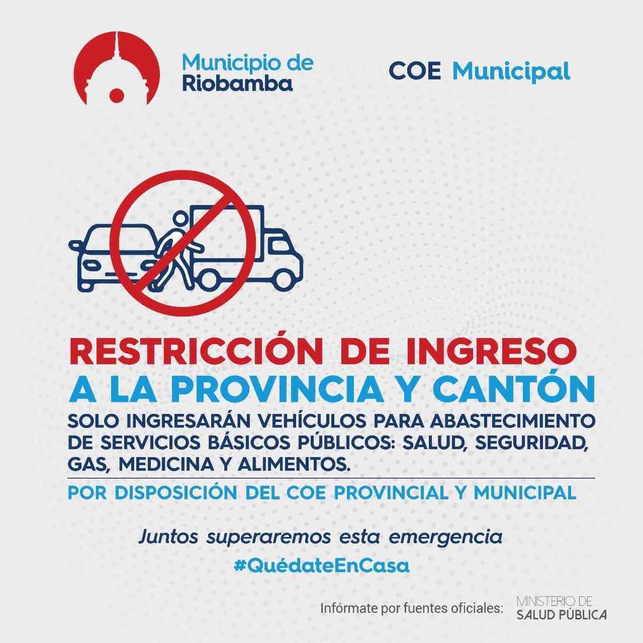 RESTRICCIÓN De Ingreso A La Provincia Del Chimborazo Y Al Cantón Riobamba.