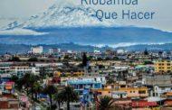 Riobamba Turismo ▷ Lugares Turísticos de R I O B A M B A