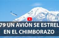 VIDEO: 1979 Un Día Como Hoy se ESTRELLÓ un AVIÓN en el CHIMBORAZO