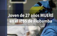 JOVEN de 27 años MUERE en el IESS de Riobamba