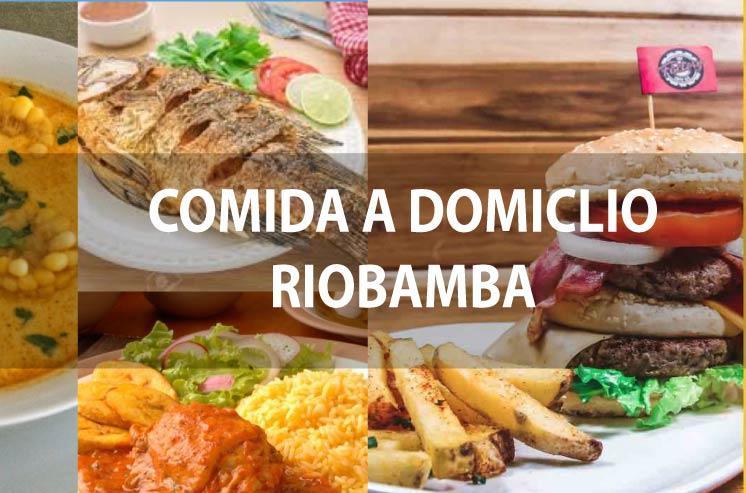 Comida a Domicilio Riobamba | Riobamba a Domicilio