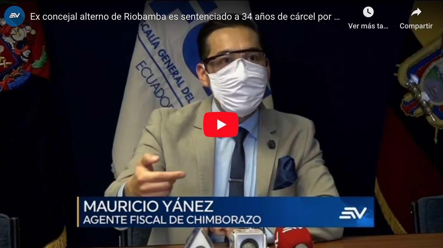 VIDEO: 34 años de cárcel para asesino de concejal de Riobamba