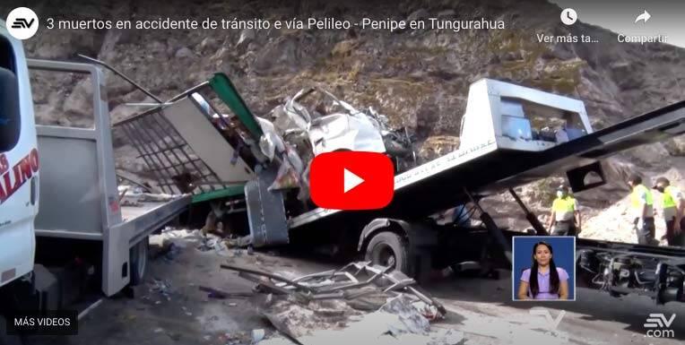 VIDEO: 3 muertos en accidente de tránsito e vía Riobamba – Baños