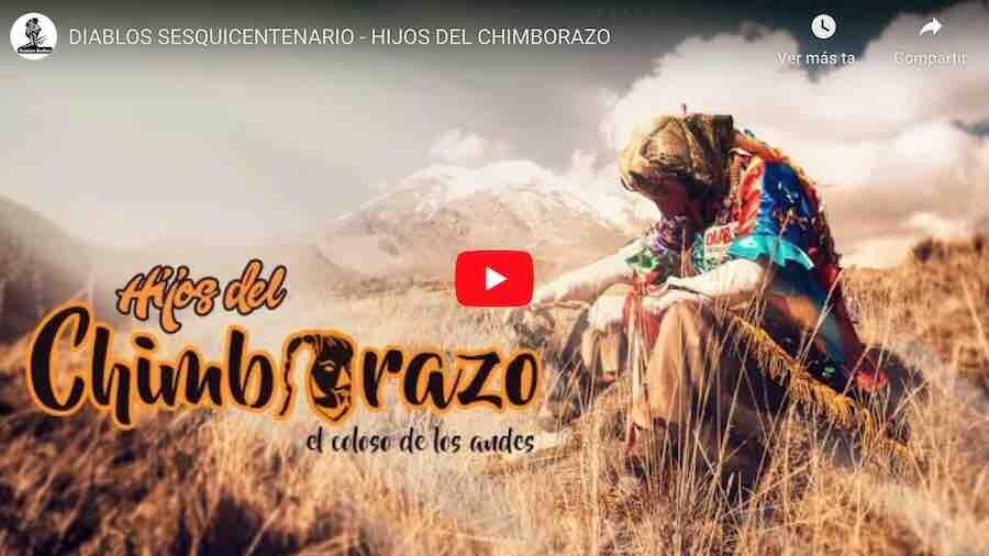 VIDEO: DIABLOS SESQUICENTENARIO – HIJOS DEL CHIMBORAZO