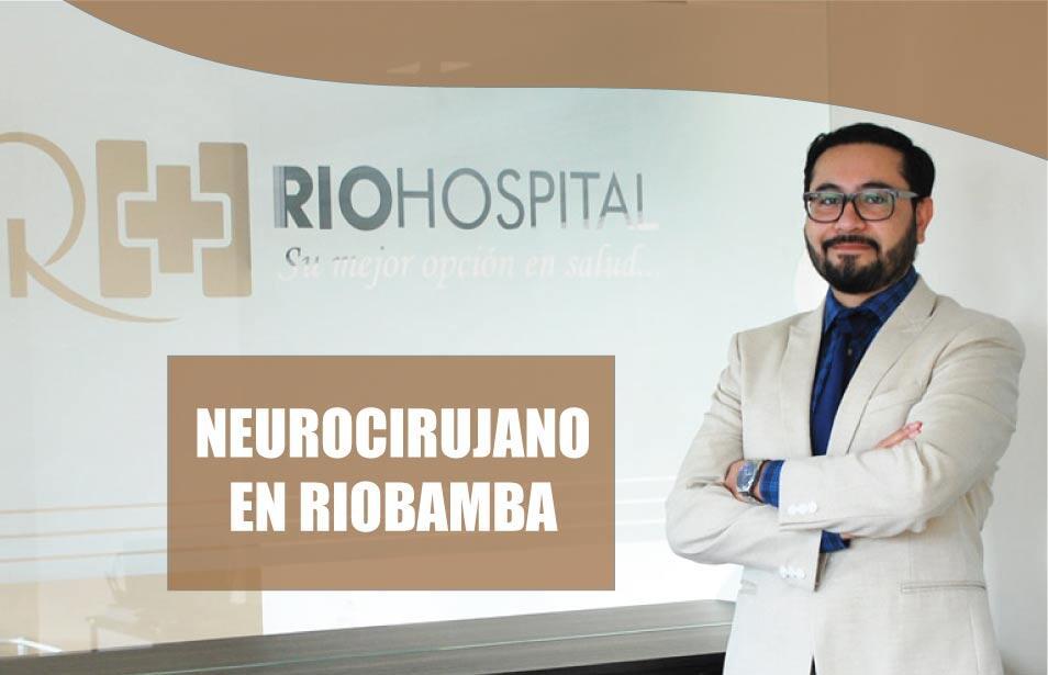 Neurocirujano Riobamba | Neurologia Riobamba